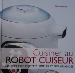 Acheter le livre cuisiner au robot cuiseur recettes cookeo for Livre cuisiner au robot cuiseur
